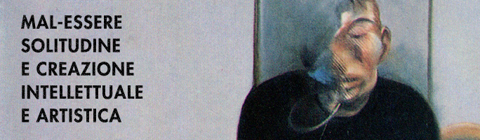 Post image for mal-essere solitudine e creazione intellettuale e artistica