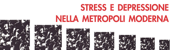 Post image for stress e depressione nella metropoli moderna
