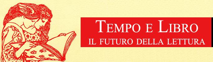 Post image for Tempo e Libro, il futuro della lettura